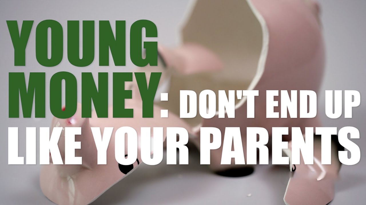 Young Money: Don't End Up Like Your Parents | CNBC
