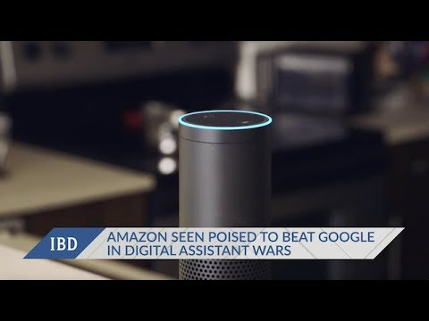 Amazon Seen Poised To Beat Google In Digital Assistant Wars